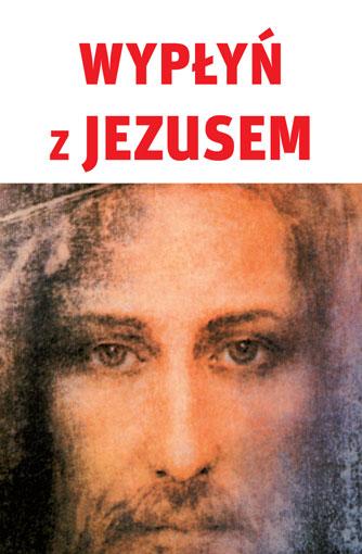 Wypłyń z Jezusem